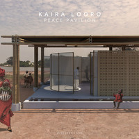 Kaira Looro Peace Pavilion